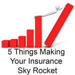 5-things-making-insurance-sky-rocket